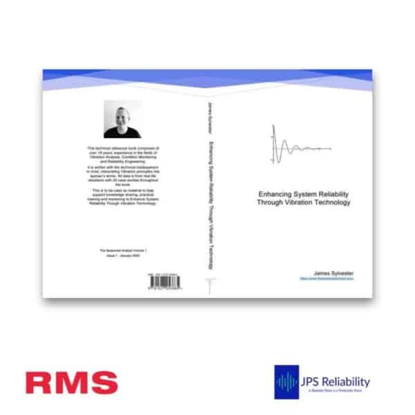 RMS Enhanced System Reliability Through Vibration Technology James Sylvester